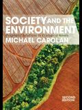 Society and the Environment: Pragmatic Solutions to Ecological Issues (Second Edition, Second)