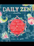 Daily Zen Doodles: 365 Tangle Creations for Inspiration, Relaxation and Joy