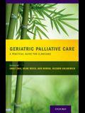 Geriatric Palliative Care: A Practical Guide for Clinicians