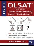 OLSAT Practice Test Grade 5 (6th Grade Entry) & Grade 4 (5th Grade Entry) - Level E -: Two OLSAT E Practice Tests (PRACTICE TESTS ONE & TWO), Grade 4/