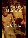 Carved in Bone: A Henry Rios Novel