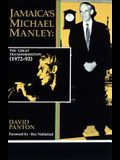 Jamaica's Michael Manley: The Great Transformation (1972-92)