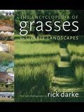 The Encyclopedia of Grasses for Livable Landscapes
