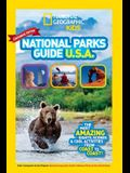 National Geographic Kids National Parks Guide USA Centennial Edition: The Most Amazing Sights, Scenes, and Cool Activities from Coast to Coast!
