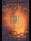 The Phantom of the Colosseum, Volume 1