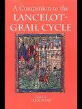 A Companion to the Lancelot-Grail Cycle