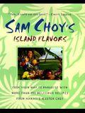 Sam Choy's Island Flavors