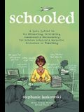 Schooled: A Love Letter to the Exhausting, Infuriating, Occasionally Excruciating Yet Somehow Completely Wonderful Profession of