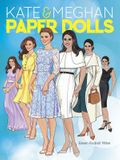 Kate and Meghan Paper Dolls (Dover Paper Dolls)