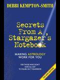 Secrets From A Stargazer's Notebook