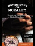 Hot Buttons on Morality