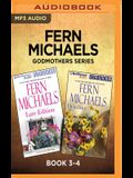 Fern Michaels: Godmothers Series, Book 3-4: Late Edition & Deadline