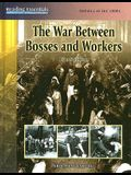 The War Between Bosses and Workers