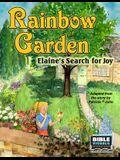 Rainbow Garden: Elaine's Search for Joy