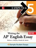 5 Steps to a 5: Writing the AP English Essay 2018 (5 Steps to a 5 on the Advanced Placement Examinations)