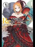 RE: Zero, Volume 4: Starting Life in Another World