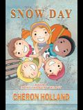 Snow Day: Book 2 in the The Bully Trilogy