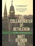The Collaborator of Bethlehem
