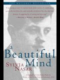 A Beautiful Mind: A Biography of John Forbes Nash, JR., Winner of the Nobel Prize in Economics, 1994