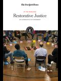 Restorative Justice: An Alternative to Punishment