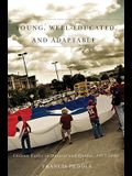 Young, Well-Educated, and Adaptable: Chilean Exiles in Ontario and Quebec, 1973-2010