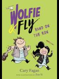 Wolfie and Fly: Band on the Run