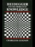 Heidegger and the Problem of Knowledge