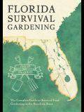 Florida Survival Gardening