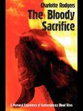 The Bloody Sacrifice