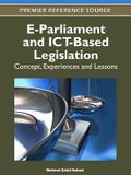 E-Parliament and Ict-Based Legislation: Concept, Experiences and Lessons