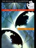 Sociology of Philosophies: A Global Theory of Intellectual Change (Revised)