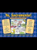 Yo Sacramento! (and all those other State Capitals you don't know): Memorize them all (forever) in 20 minutes-without trying!