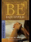 Be Equipped (Deuteronomy): Acquiring the Tools for Spiritual Success