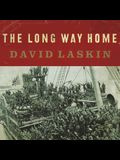 The Long Way Home Lib/E: An American Journey from Ellis Island to the Great War