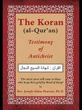 The Koran (al-Qur'an): Testimony of Antichrist