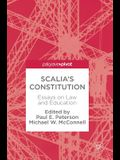Scalia's Constitution: Essays on Law and Education