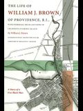 The Life of William J. Brown of Providence, R.I. (Revisiting New England)
