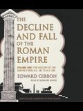The Decline and Fall of the Roman Empire, Vol. I