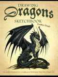 Drawing Dragons Sketchbook: An Artist's Notebook for Creating and Illustrating Your Own Dragon Art