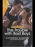 The Trouble with Bad Boys: An Opposites Attract, Plain Jane Romance