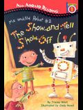 All Aboard Reading Station Stop 1: Me and My Robot #2: The Show-And-Tellshow-Off