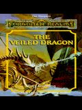 The Veiled Dragon: Forgotten Realms The Harpers Series, Book No.12