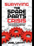 Surviving the Spare Parts Crisis: Maintenance Storeroom and Inventory Control