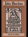 John Buridan: Portrait of a 14th-Century Arts Master