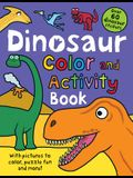 Color and Activity Books Dinosaur: With Over 60 Stickers, Pictures to Color, Puzzle Fun and More!