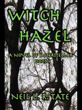 Witch Hazel: A Novel of Interstellar Doom