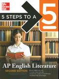 Five Steps to a 5: AP English Literature