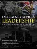 Emergency Services Leadership: A Contemporary Approach
