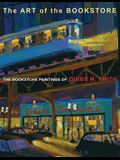 The Art of the Bookstore: The Bookstore Paintings of Gibbs M. Smith