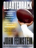 Quarterback: Inside the Most Important Position in Professional Sports